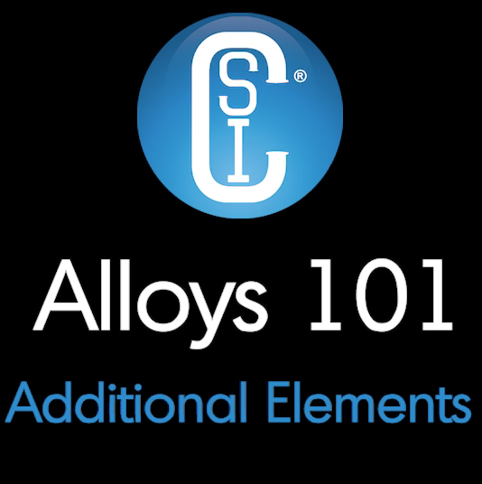 Alloys 101 - Additional Elements Thumbnail