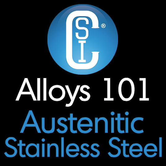 Alloys 101 - Austenitic Stainless Steel Thumbnail