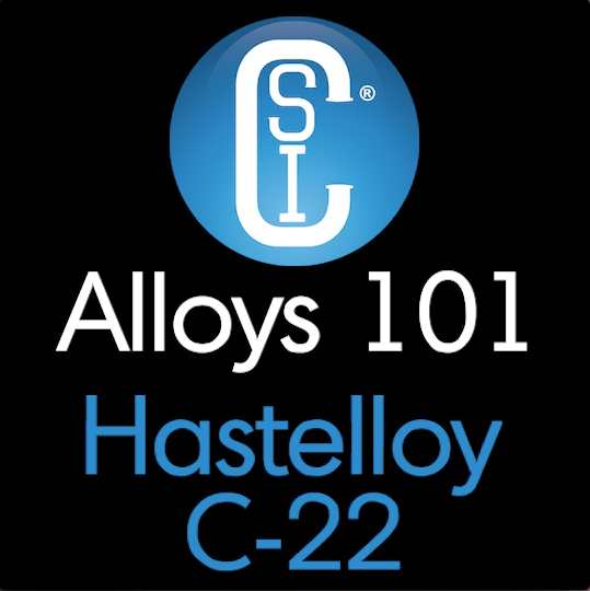 Alloys 101 - Hastelloy C-22 Thumbnail