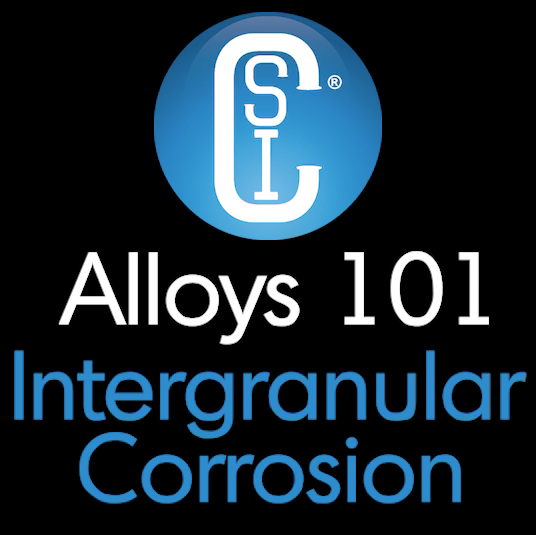 Alloys 101 - Intergranular Corrosion Thumbnail