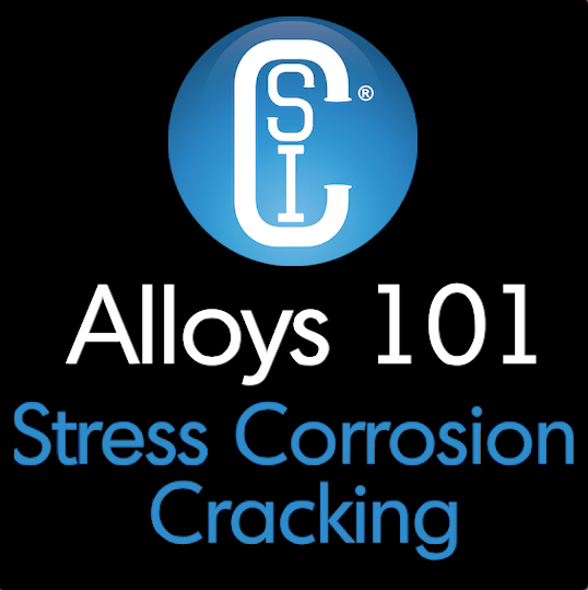 Alloys 101 - Stress Corrosion Cracking Thumbnail