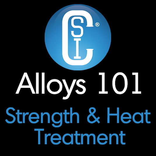 Alloys 101 - Strength & Heat Treatment Thumbnail
